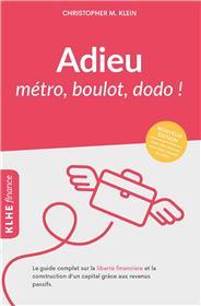 Adieu métro, boulot, dodo !