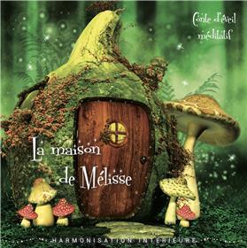 La maison de Mélisse