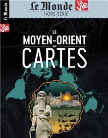 Le Monde/La Vie  HS N°33 Le Moyen-orient en cartes - septembre 2020