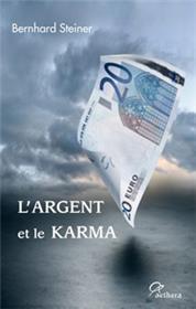 L´Argent Et Le Karma