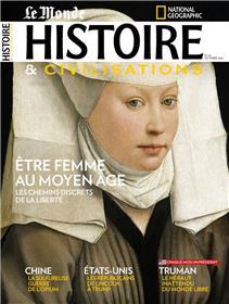 Histoire & Civilisations N°65  Etre femme au moyen âge - octobre 2020