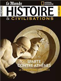 Histoire & civilisations HS N°11 Sparte contre Athènes - août 2020