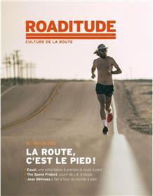 Roaditude N°10 La route c´est le pied - Hiver 2021