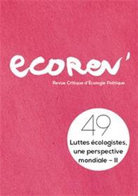 Ecorev´ N°49 Luttes écologistes, une perspective mondiale II - été 2020