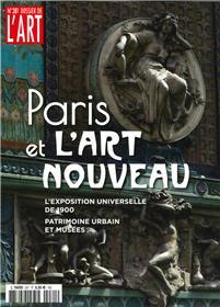 Dossier de l´art n°281 Paris et  L´Art Nouveau -  septembre 2020