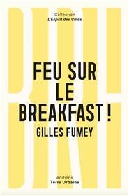 Feu sur le breakfast !