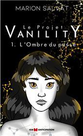 Le Projet Vanility T1