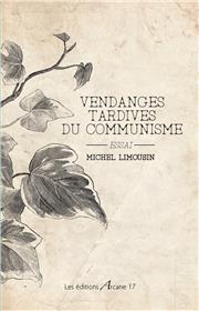 Vendanges tardives du communisme