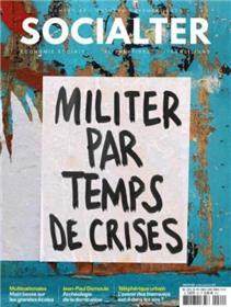 Socialter N°42 Militer par temps de crises  - automne 2020