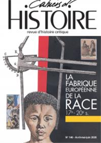 Cahiers d´Histoire n°146 : La fabrique européenne de la race - Octobre 2020