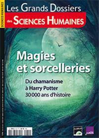 Sciences Humaines GD N°60 Magies et sorcelleries   - septembre/octobre/novembre 2020
