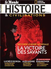 Histoire & Civilisations N°66 - Seconde guerre mondiale : la victoire des savants - novembre 2020