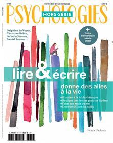 Psychologies HS N°59 - Lire et écrire - novembre/décembre 2020