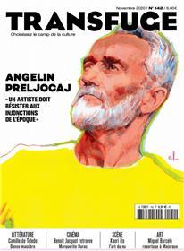 Transfuge N° 142 Angelin Preljocaj - novembre 2020