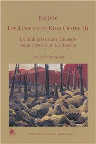 Les Fusilles De King Crater I Ete 1916 La 35Th Bantam Div