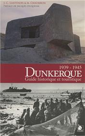 Dunkerque 1939 1945 Guide Historique Et Touristique