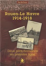Rouen Le Havre 1914 1918