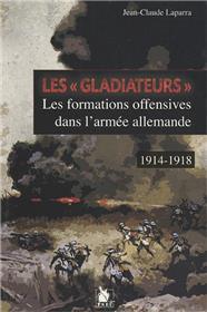 Les Gladiateurs Les Formations Offensivs Dans L Armee Allem