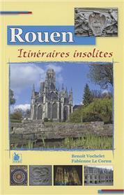Rouen Itineraires Insolites