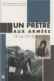 Un Pretre Aux Armees 1914 1918