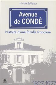 Avenue De Conde Histoire D Une Famille Francaise