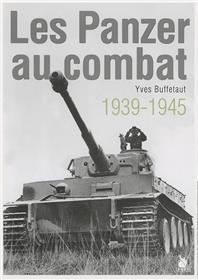 Les Panzer Au Combat
