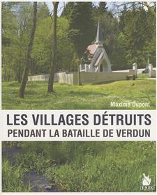 Les Villages Detruits Pendant La Bataille De Verdun