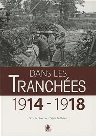 Dans Les Tranchees 1914 1918
