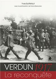Verdun 1917 La Reconquete