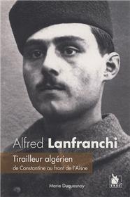 Alfred Lanfranchi Tirailleur Algerien De Constantine Au Fro