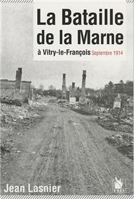 La Bataille De La Marne A Vitry Le Francois