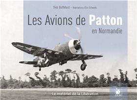 Les Avions De Patton En Normandie