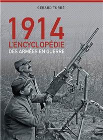 Août-Septembre 1914 : Les Armees En Guerre