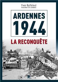 Ardennes 1945 : La Contre-Offensive Alliee