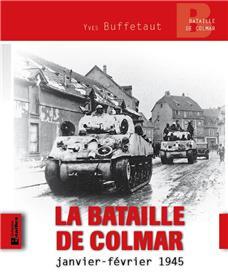 La Bataille De Colmar, Janvier-Février 1945