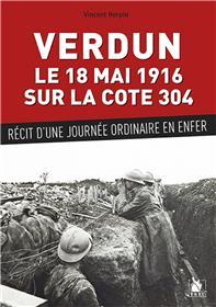 Verdun Le 18 Mai 1916 Sur La Cote 304