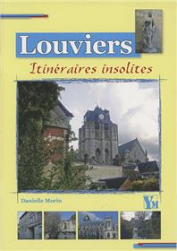 Louviers Itineraires Insolites