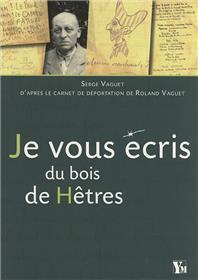 Je Vous Ecris Du Bois De Hetres