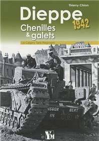 Dieppe 1942 Chenilles Et Galets