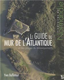 Le Guide Du Mur De L Atlantique