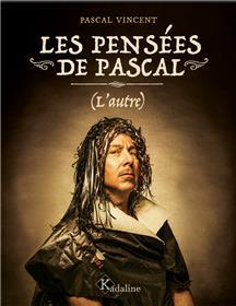 Les Pensées de Pascal (l'autre)