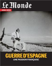 Le Monde HS N°73 Guerre d´Espagne   - octobre 2020
