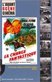 L´Avant-Scène Cinéma N°676 La chevauchée fantastique, de Raoul Walsh - octobre 2020