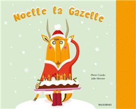 Noëlle la Gazelle
