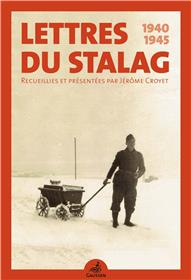 Lettres Du Stalag 1940-1945
