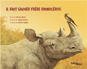 Il faut sauver Frère Rhinocéros