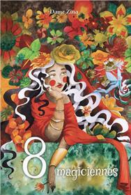 Huit magiciennes