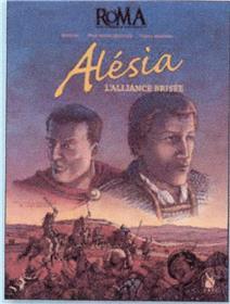 Alésia, l´alliance brisée