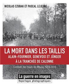 La Mort dans les taillis, Tranchées de Calonne 1914-1915
