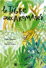 Le tigre aux aromates